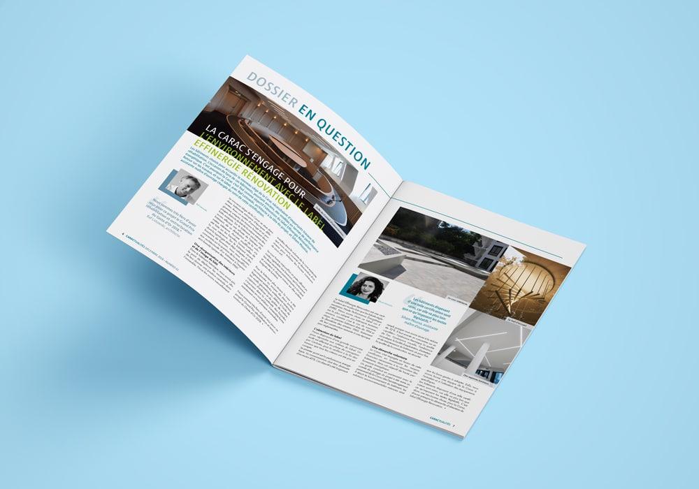 La mise en page évolue à chaque numéro et s'adapte aux différentes typologies de contenu de la Carac (images, texte plus long, infographie, etc.)